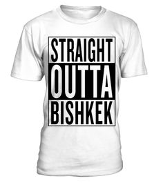 # straight outta Bishkek .  Personalised straight outta Bishkek product with this famous template. Kyrgyzstan City style straightoutta music movie rap hiphop graphic uncommon most popular urban cool gangster logo design town classic great hipster travel idea giftidea funny humor travelling fresh birthday backpacker backpacking hip hop hometown capital awesome out of coming from black white thug i m im coming, hiphop style, gift idea, preent, cool logo, white, custom, hip hop design, rap…