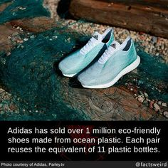Adidas has sold over 1 million eco-friendly shoes made from ocean plastic. Each pair reuses the equivalent of 11 plastic bottles. Ryan White, Weird Facts, Nike Free, Adidas Sneakers, Phone Apple, Electronics Gadgets, Plastic, Computers, Laptops