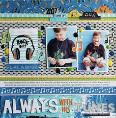 Bella Blvd Alex collection. Always With His Tunes layout by creative team member Laura Vegas.