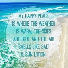 I need to be in my happy place like yesterday seeing as I'm still at work at 700 on a Wednesday! I need a vacation like bad! Vacation Quotes, Travel Quotes, Quotes To Live By, Me Quotes, Beach Quotes And Sayings, Smart Quotes, Fun Sayings, Crush Quotes, Beach Please