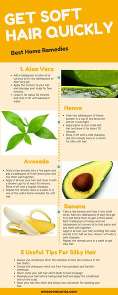 We can get soft hair naturally by using some home ingredients which fully loaded with essential nutrients. Aloe Vera and avocado are best ingredients which make hair silky and softer.