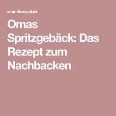 Omas Spritzgebäck: Das Rezept zum Nachbacken