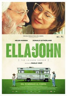 Poster Ella & John - The Leisure Seeker. Un film di Paolo Virzì. 2018 Movies, Hd Movies, Movies Online, Movie 21, Film Movie, Streaming Hd, Streaming Movies, Good Movies To Watch, Great Movies