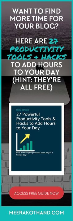 Struggling to build a thriving blog business on a few hours a day? Here are 27 powerful productivity tools and simple hacks that help you  take control of lost time.