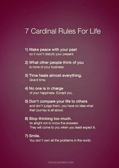 Rules to live by.