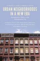 Urban neighborhoods in a new era : revitalization politics in the postindustrial city