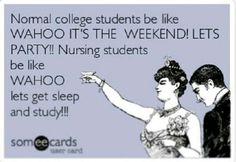 Haha, weekends in nursing school Nursing School Memes, College Nursing, Icu Nursing, Nursing Career, Nursing Schools, College Hacks, Registered Nurse School, Cna Nurse, Nurse Life