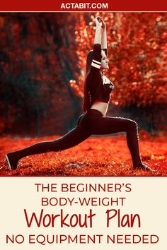 You can get a great workout without any equipment. Get in on the trend of bodyweight training. Check the bodyweight workout for beginners.