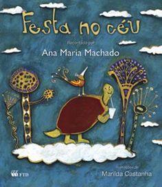 Festa no Céu - Ana Maria Machado