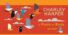 Charley Harper: A Flock of Birds Wall Decor - Pomegranate - $29.99 - domino.com