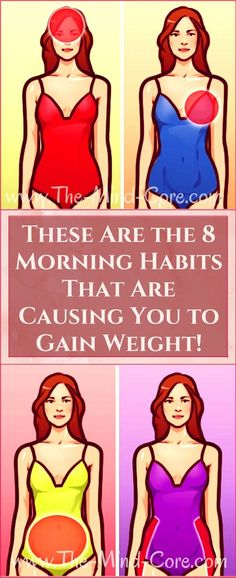 Ladies, Here Are 8 Morning Habits That Are Causing You to Gain Weight (You MUST Avoid Them!) Ladies, you probably already know that eating healthy and moving more are the keys to a successful weight loss. YES, but those aren't … Read Health Diet, Health And Nutrition, Health And Wellness, Health Care, Health Facts, Face Health, Wellness Tips, Health And Fitness Articles, Health Fitness