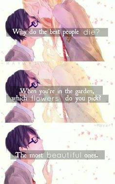 You shouldn't pick flowers. Never.