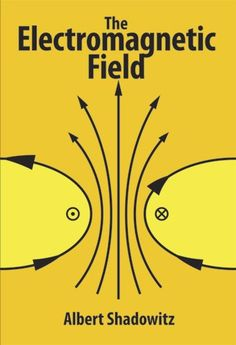 The Electromagnetic Field (Dover Books on Physics)
