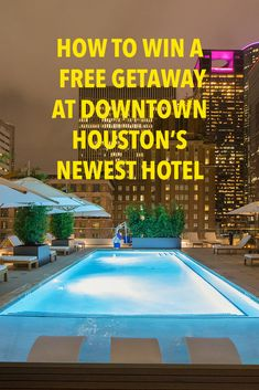 Win a Downtown Houston Getaway at the Hotel Alessandra