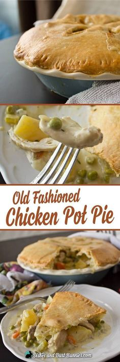The Best Old Fashioned Chicken Pot Pie Ever!