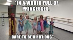 """""""In a world full of princesses dare to be a hot dog""""<<who wants a hot dog princess?<<<I love hot dogs and princesses yes please Funny Quotes, Funny Memes, Hilarious, Funny Captions, Hot Dogs, Just For Laughs, Just For You, I Love To Laugh, Ms Gs"""