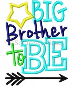 Big Brother To Be - w/ Add Name