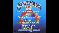 The Steve Miller Band - Abracadabra with lyrics May Name, Steve Miller Band, Elizabeth Taylor, Music Songs, Music Artists, Writer, Lyrics, Joker, Album
