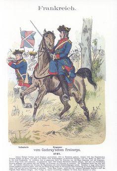 Band V #5.- Frankreich. Infanterie. Dragoner. Von Gschray'sches Freikorps. 1747.