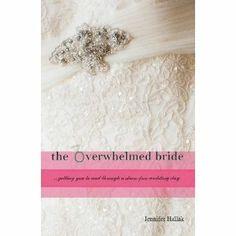 The Overwhelmed Bride Book
