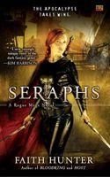 Seraphs, A Rogue Mage Novel by Faith Hunter