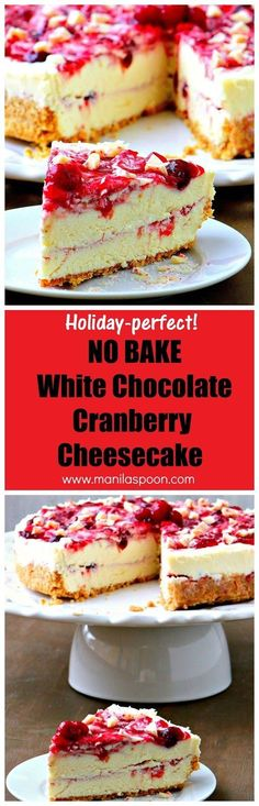 The perfect dessert for Christmas and Thanksgiving! No Bake White Chocolate Cranberry Cheesecake - fruity, creamy, chocolaty and totally delicious! | http://manilaspoon.com