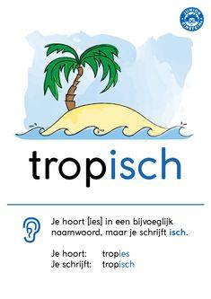 Er zijn heel wat bijvoeglijke naamwoorden die eindigen op de letters -isch(e). Bijvoorbeeld het woord tropisch of fantastisch. Een bijvoeglijk naamwoord is een woord dat iets vertelt over een zelfstandig naamwoord. Bij deze woorden klinken de letters -isch als -ies. Deze woordkaart laat met een duidelijk voorbeeld zien wat de regel is van deze klankwoorden. Handig om het snel te leren en te onthouden! Spelling For Kids, Learn Dutch, Dutch Words, Dutch Language, Child Development, Grammar, Einstein, Classroom, Letters