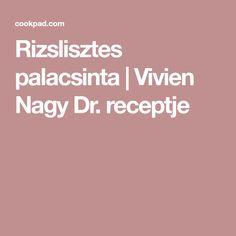Rizslisztes palacsinta | Vivien Nagy Dr. receptje