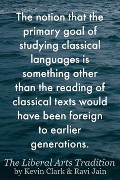 The goal of learning Latin