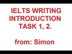 Simon-ielts: IELTS Writing introduction for task 1,2 - Phần giới thiệu c...