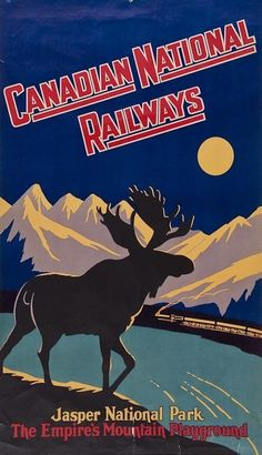 Tourism poster promoting Jasper National Park with some decidedly imperialistic language, Canada, by Canadian National Railways (artist unattributed). My grandfather was a railman with CN, something I am very proud of. Retro Poster, Vintage Poster, Poster Ads, Vintage Travel Posters, Vintage Postcards, Train Posters, Railway Posters, Canadian National Railway, National Railways