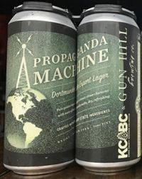 """Propaganda Machine Lager - """"Pale golden lager. A classic clean character with notes of biscuity malts, dry, refreshing.""""  Gun Hill Brewing Co., Bronx NY ( 16ox 5.3%) Sept 2017"""