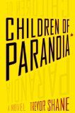Atmospheric Thriller - Review: Children of Paranoia