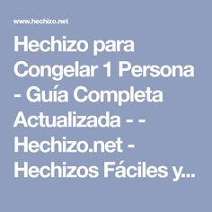 Hechizo para Congelar 1 Persona - Guía Completa Actualizada - - Hechizo.net - Hechizos Fáciles y Efectivos