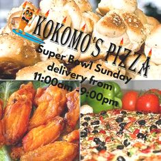 Kokomo's Open for Delivery Super Bowl Sunday 11am-9pm - You know you want pizza, wings and zeppole!