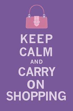 Keep Calm and Carry On Shopping! Love it! #shopforart