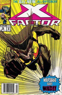 X-Factor # 76 Marvel Comics Vol. Marvel Comic Books, Marvel Characters, Comic Books Art, Marvel Comics, Wolfsbane, Comic Book Collection, Amazing Spiderman, Incredible Hulk, Dark Ages