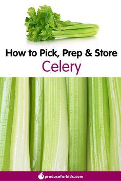How to pick, prep, & store celery