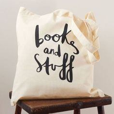 Books and Stuff tote bag screenprinted canvas by OldEnglishCo - Sale! Shop at Stylizio for womens and mens designer handbags luxury sunglasses watches jewelry purses wallets clothes underwear Bag Quotes, Diy Sac, Diy Tote Bag, Book Lovers Gifts, How To Make Light, Printed Bags, Cotton Bag, My Bags, Canvas Tote Bags