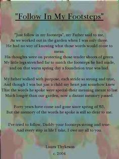 The original copy of the poem I gave to my Father for Father's Day in 2004.