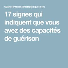 17 signes qui indiquent que vous avez des capacités de guérison