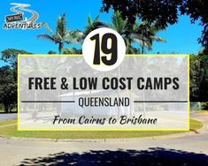 Free Camping QLD (Brisbane to Cairns x 19 Sites) | MYRIG Adventures