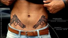 Symmetrical Guns tattoo done on the toughest dude ever ! Who came all the way from Gwalior to get this done! Finished this for today. Outlines by , Shades by Akash Chandani Hope u guys like this too Tattoos Masculinas, Waist Tattoos, Belly Tattoos, Stomach Tattoos, Life Tattoos, Body Art Tattoos, Sleeve Tattoos, Future Tattoos, Tattoos For Guys