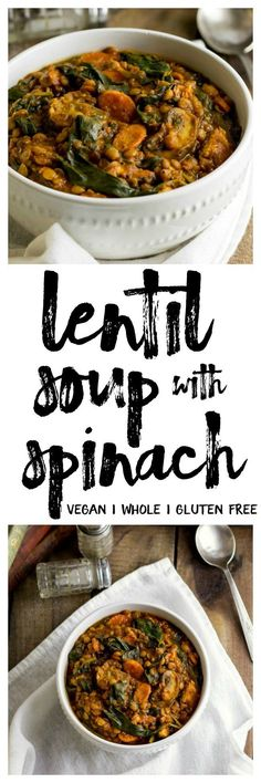 Savory Lentil Soup with Spinach   eat healthy eat happy   #vegan, #glutenfree, made with whole ingredients. Hearty and delicious!