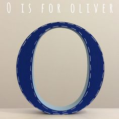 O is for Oliver