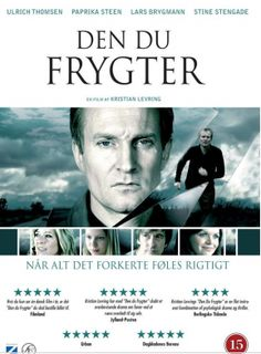 The original Danish title: Den du frygter  Did I already say how much I love Danish films? Oh, yes, I do. Each time I watched a Danish film, I finished it...