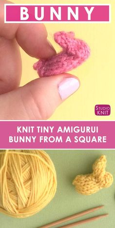 Knit a Tiny Bunny! I love knitting up these little Amigurumi Bunny from a Square! Just get some toothpicks and split some yarn to knit up these wee little knitted softies! #StudioKnit #FreeKnitting Pattern #knittingforbeginners