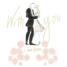 """""""With you I am home."""""""