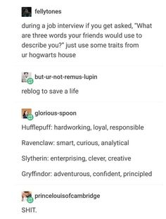 Hogwarts House traits to use during a job interview Quotes Dream, Life Quotes Love, Info Board, Simple Life Hacks, Useful Life Hacks, The More You Know, Good To Know, Studyblr, Job Interview Tips