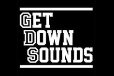 Get Down Sounds
